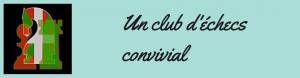 Un club d'echecs convivial